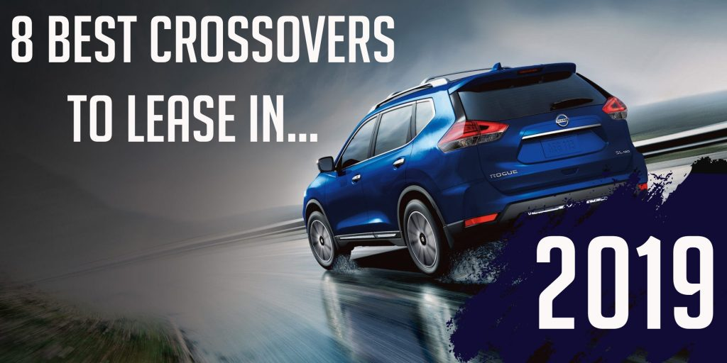 Best Crossover To Lease 2019 Best Deals On 2018 Crossovers: 8 SUV's To Lease With No Money Down